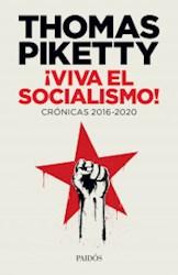 Papel Viva El Socialismo - Cronicas 2016-2020