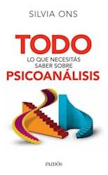 Libro Todo Lo Que Necesitas Saber Sobre Psicoanalisis