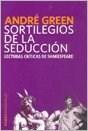 Papel Sortilegios De La Seduccion. Lecturas Criticas De Shakespear