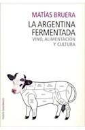 Papel ARGENTINA FERMENTADA VINOS ALIMENTOS Y CULTURA (DIAGONAL 74516)