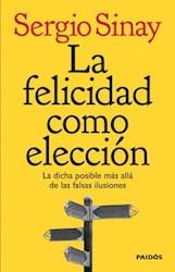 Papel Felicidad Como Eleccion, La