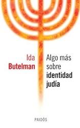 Libro Algo Mas Sobre Identidad Judia