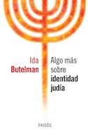 Papel ALGO MAS SOBRE IDENTIDAD JUDIA (8096004)