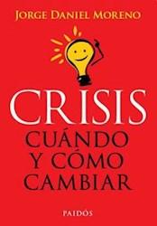 Papel Crisis Cuando Y Como Cambiar