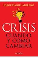 Papel CRISIS CUANDO Y COMO CAMBIAR (8096012)