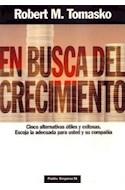 Papel EN BUSCA DEL CRECIMIENTO CINCO ALTERNATIVAS UTILES Y EXITOSAS (PAIDOS EMPRESA 49056)