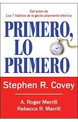 Papel PRIMERO, LO PRIMERO