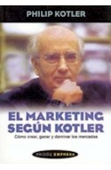 Papel MARKETING SEGUN KOTLER COMO CREAR GANAR Y DOMINAR LOS MERCADOS (PAIDOS EMPRESA 49067)