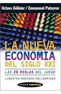 Papel NUEVA ECONOMIA DEL SIGLO XXI LAS 28 REGLAS DEL JUEGO (PAIDOS EMPRESA 49090)