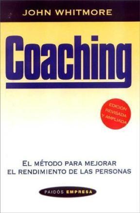 Papel Coaching. Metodo Para Mejorar El Rendimiento De Las Personas