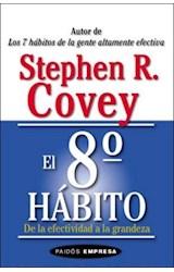 Papel 8§ HABITO, EL. DE LA EFECTIVIDAD A LA GRANDEZA