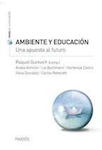 Papel AMBIENTE Y EDUCACION. UNA APUESTA AL FUTURO