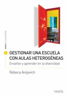 Papel Gestionar Una Escuela Con Aulas Heterogeneas