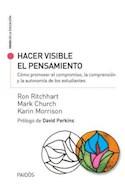 Papel HACER VISIBLE EL PENSAMIENTO (COLECCION VOCES DE LA EDUCACION)