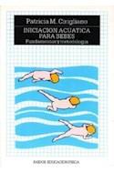 Papel INICIACION ACUATICA PARA BEBES (PAIDOS EDUCACION FISICA 29035)
