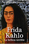 Papel FRIDA KAHLO LA BELLEZA TERRIBLE (TESTIMONIOS)