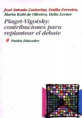 Papel Piaget-Vigotsky: Contribuciones Para Replantear El Debate