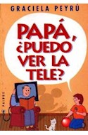 Papel PAPA PUEDO VER LA TELE (DIVULGACION 39107)