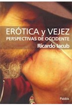 Papel EROTICA Y VEJEZ (PERSPECTIVAS DE OCCIDENTE)