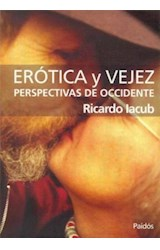 Papel EROTICA Y VEJEZ (PERSPECTIVAS DE OCCIDENTE)