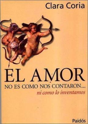 Papel Amor No Es Como Nos Contaron...Ni Como Lo Inventamos, El