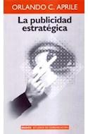 Papel PUBLICIDAD ESTRATEGICA (ESTUDIOS DE COMUNICACION 66011)