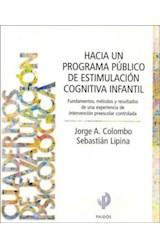Papel HACIA UN PROGRAMA PUBLICO DE ESTIMULACION COGNITIVA INFANTIL