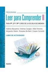 Papel PROGRAMA LEER PARA COMPRENDER 2 (LIBRO DE ACTIVIDADES) PARA 1ER 2O Y 3ER CURSO DE LA ESCUELA SECUN