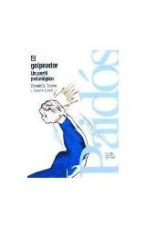 Papel GOLPEADOR, EL (UN PERFIL PSICOLOGICO)