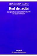 Papel RED DE REDES LAS PRACTICAS DE LA INTERVENCION EN REDES  SOCIALES (GRUPOS E INSTITUCIONES 14348)