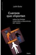 Papel CUERPOS QUE IMPORTAN SOBRE LOS LIMITES MATERIALES Y DIS  CURSIVOS DEL SEXO (GENERO 75511)