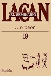 Libro 19. El Seminario ... O Peor