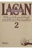 Papel SEMINARIO 2 EL YO EN LA TEORIA DE FREUD Y EN LA TECNICA (SEMINARIO)