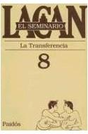 Papel SEMINARIO 8 LA TRANSFERENCIA (SEMINARIO)
