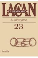Papel SEMINARIO 23 EL SINTHOME (SEMINARIO 11023)