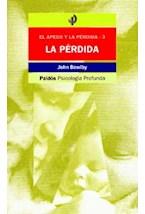 Papel PERDIDA, LA 3- EL APEGO Y LA PERDIDA