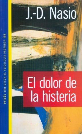 Papel Dolor De La Histeria, El