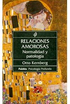 Papel RELACIONES AMOROSAS NORMALIDAD Y PATOLOGIA