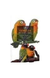 Papel GEMELOS (NARCISISMO Y DOBLES)