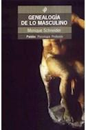Papel GENEALOGIA DE LO MASCULINO (PAIDOS PSICOLOGIA PROFUNDA 10240)