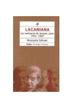 Papel LACANIANA (1) LOS SEMINARIOS DE JACQUES LACAN 1953-1963