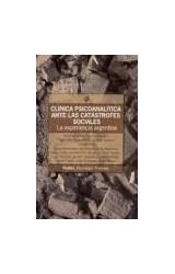 Papel CLINICA PSICOANALITICA ANTE LAS CATASTROFES SOCIALES. LA EXP