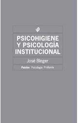 Papel PSICOHIGIENE Y PSICOLOGIA INSTITUCIONAL (2§ED)