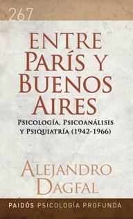 Papel Entre Paris Y Buenos Aires. La Invencion Del Psicologo 1942-