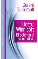 Papel DOLTO/WINNICOTT. EL BEBE EN EL PSICOANALISIS