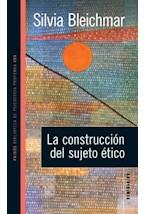 Papel LA CONSTRUCCION DEL SUJETO ETICO