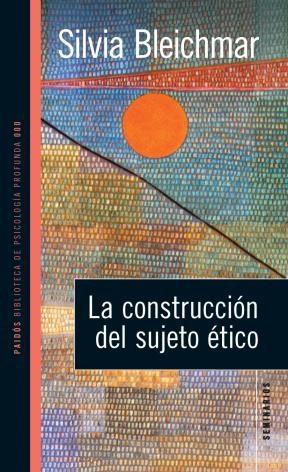 Papel La Construccion Sujeto Etico