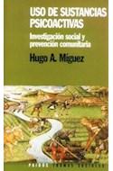 Papel USO DE SUSTANCIAS PSICOACTIVAS INVESTIGACION SOCIAL Y PREVENCION COMUNITARIA (TRAMAS SOCIALES 75203)
