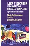 Papel LEER Y ESCRIBIR EN CONTEXTOS SOCIALES COMPLEJOS ABORDAJE CLINICO (TRAMAS SOCIALES 75207)