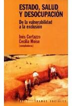 Papel ESTADO, SALUD Y DESOCUPACION (DE LA VULNERABILIDAD A LA EX)